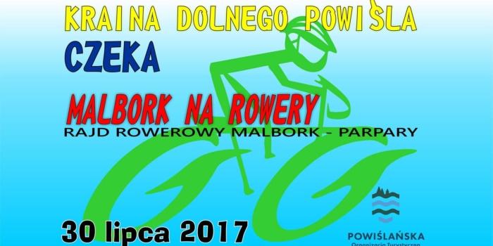 Rajd Rowerowy Malbork Na Rowery 30 Lipca 2017 R.