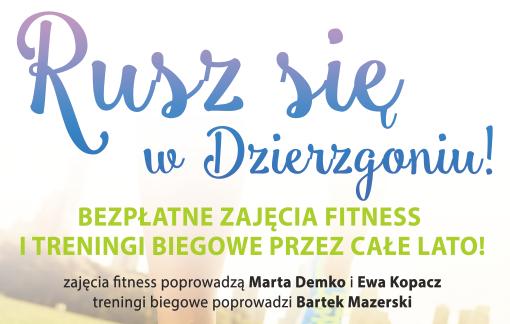 Akcja Rusz Się W Dzierzgoniu Całe Lato 2017 R.
