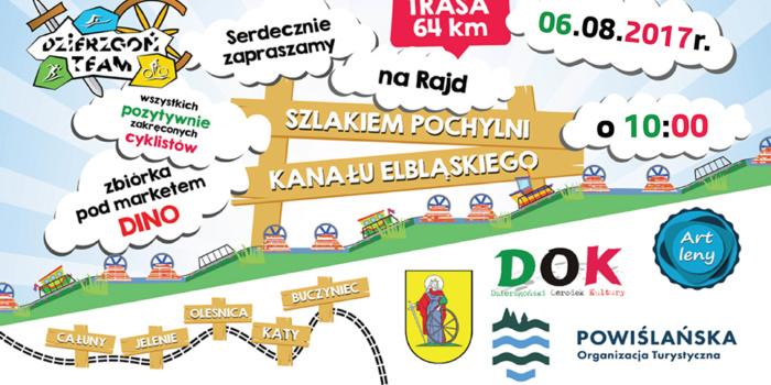 Rajd Rowerowy Szlakiem Pochylni Kanału Elbląskiego 06.08.2017 R.