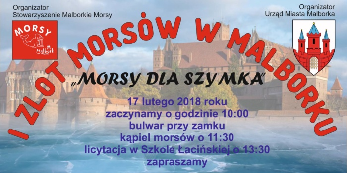 Morsy Dla Szymka – I Zlot Morsów W Malborku 17.02.2018